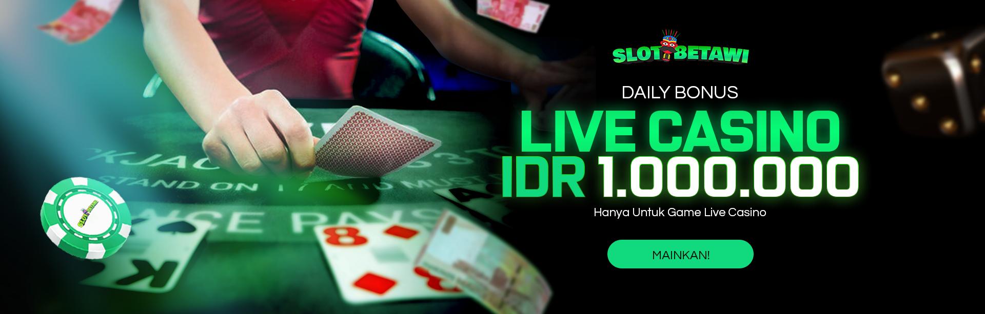 Daily Bonus Casino Max IDR 1.000.000